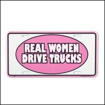 Real Women Drive Trucks License Plate